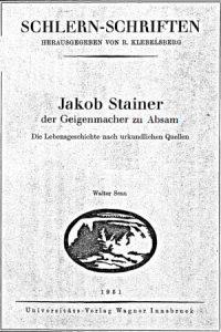 Senn, Walter Jakob Stainer, der Geigenmacher zu Absam