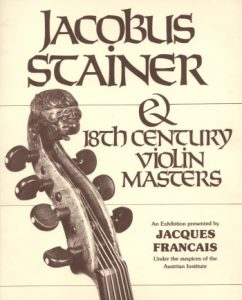 Francais, Jaques (Hrsg.) Jacobus Stainer & 18th Century Violin Masters