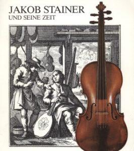 Egg, Erich (Hrsg.) Jakob Stainer und seine Zeit. Musik in Tirol 1550-1730