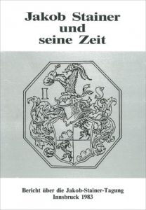 Walter Salmen (Hrsg.), Jakob Stainer und seine Zeit