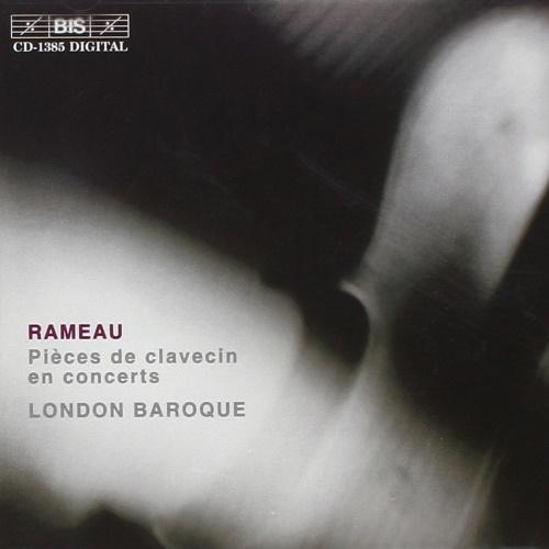 London Baroque, Rameau - Pièces de clavecin en concerts