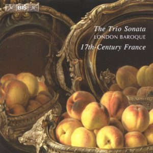 London Baroque, French 17th-Century Trio Sonatas