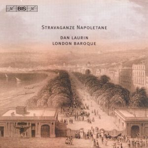 London Baroque, Stravaganza Napoletane