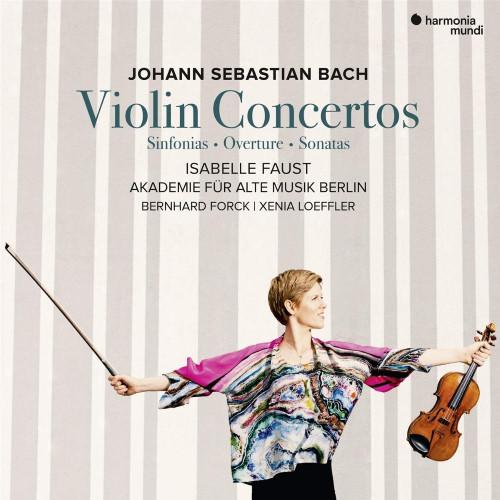 Isabelle Faust - Johann Sebastian Bach: Violinkonzerte