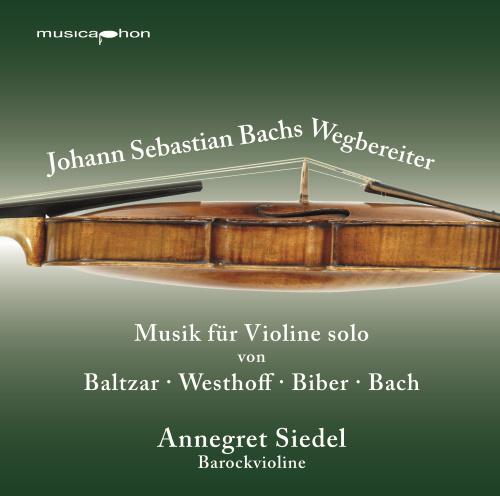 Annegret Siedel - Johann Sebastian Bachs Wegbereiter